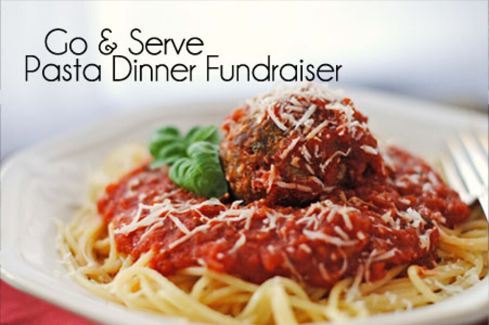 Pasta Dinner - Go & Serve Fundraiser