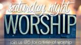 Saturday Worship @5