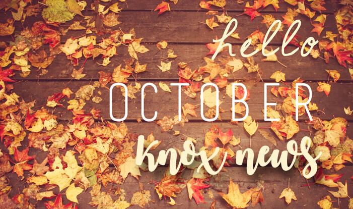 hello october knox news