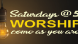 Saturday Worship @5 - join us online Sunday mornings at 9