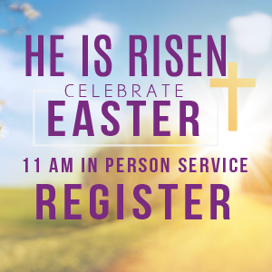 Easter 11 am In Person Service