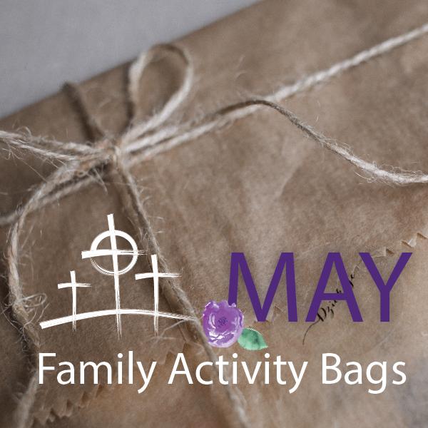 May Family Activity Bag Pick Up