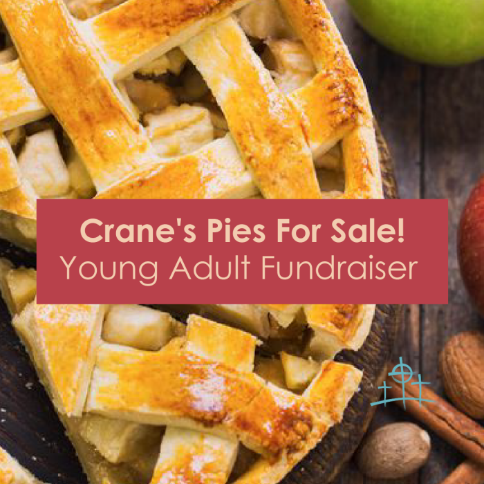 Cranes Pies - Young Adult Fundraiser